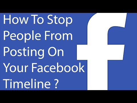 How To Stop People Or Friends From Posting On Your Facebook Timeline ?