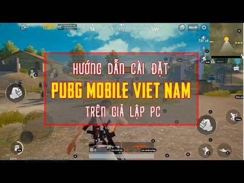 Hướng Dẫn Cài Đặt PUBG Mobile Việt Nam Trên Giả Lập PC
