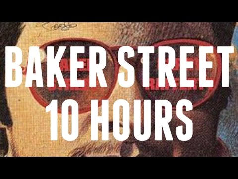 BAKER STREET SAX SOLO 10 HOURS