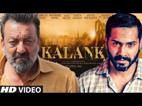 Download Youtube: Kalank Movie | Full Details | Sanjay Dutt, Madhuri Dixit, Varun Dhawan, Alia Bhatt, Sonakshi Sinha