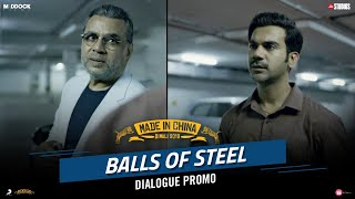 Balls Of Steel – Made In China | Rajkummar Rao, Paresh Rawal | Dinesh Vijan |Mikhil Musale | Oct 25