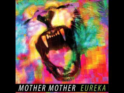 Song: In The Wings / Artist: Mother Mother / Album: Eureka