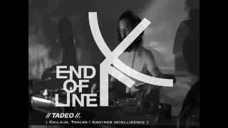 Tadeo // End Of Line