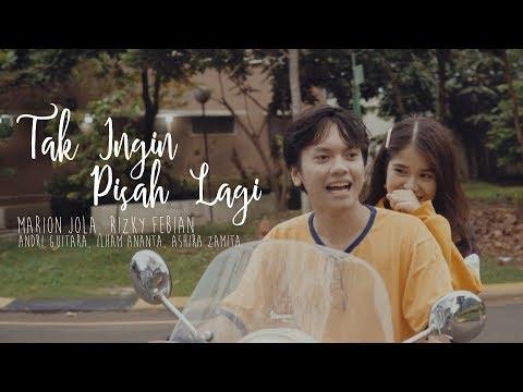 Tak Ingin Pisah Lagi - Marion Jola, Rizky Febian (Andri Guitara, Ilham Ananta, Ashira Zamita) Cover