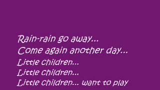 Lagu Anak  Bahasa Inggris Rain Rain Go Away