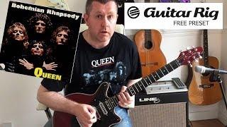 Guitar Rig 5 - Queen Bohemian Rhapsody - Free Download Preset