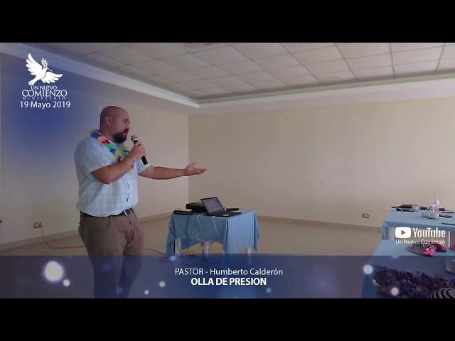 Predica # 89 - Olla de Presion - Pastor Humberto Calderon