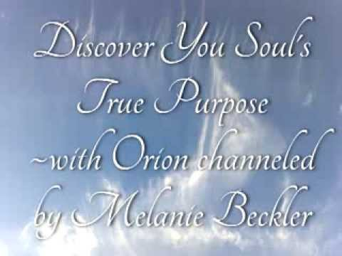 Discover Your Soul's True Purpose- Angel Message with Orion