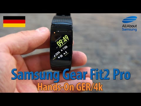 Samsung Gear Fit2 Pro Hands On deutsch 4k