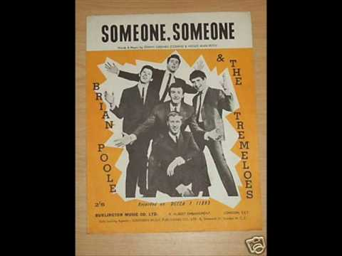 Someone Someone - Brian Poole & the Tremeloes