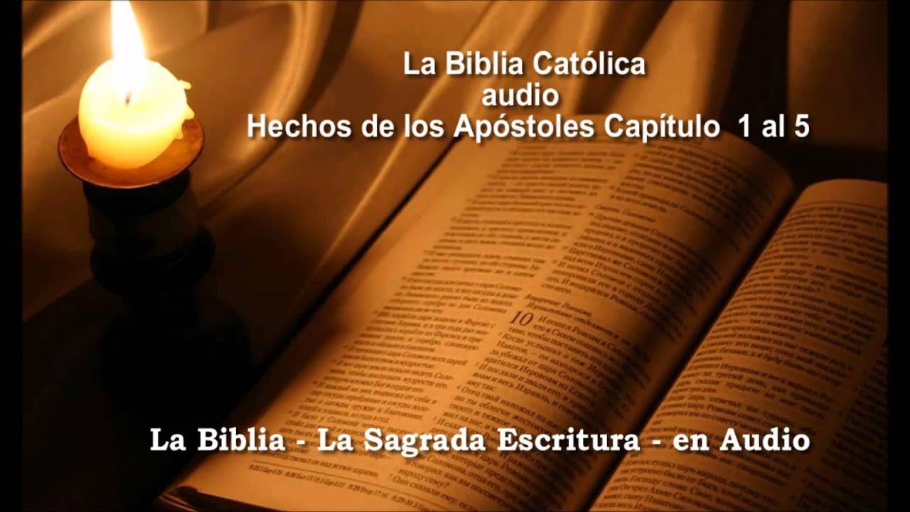 La Biblia Católica en audio Hechos de los Apóstoles 1 2 3