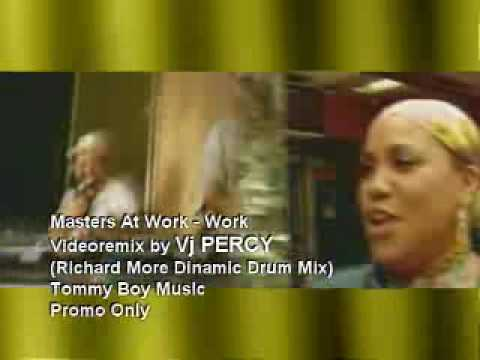 Masters At Work - Work (VJ Percy Dinamic Drum Mix Video)