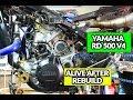 YAMAHA RD 500 V4 Alive After Rebuild mp3