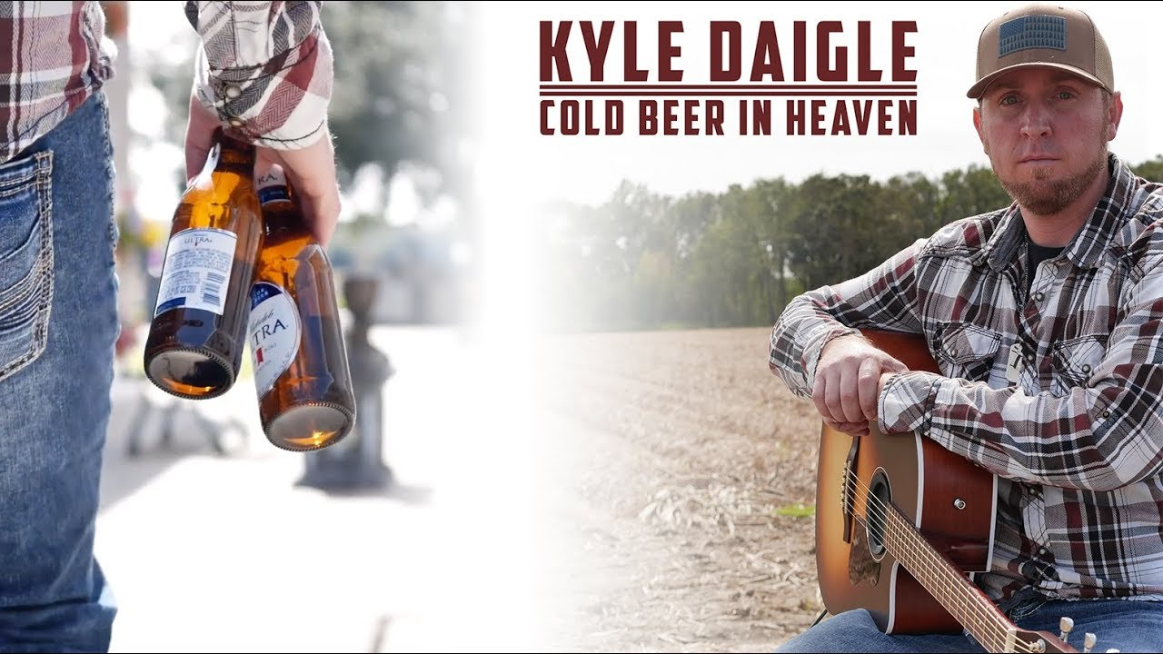 Kyle Daigle - Cold Beer In Heaven (Official Music Video)