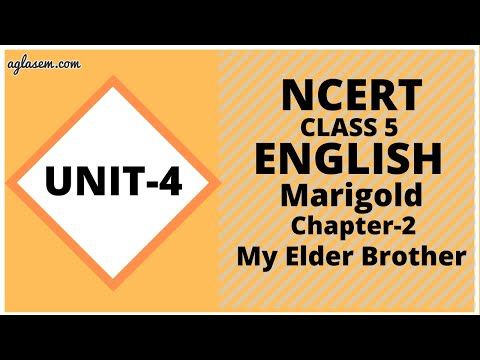 NCERT Solutions Class 5 English Unit 4 Chapter 2 My Elder Brother