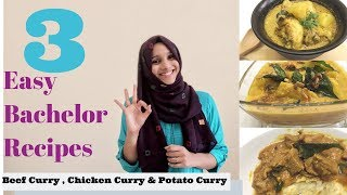 3 Easy Curry Recipes/ Bachelor Recipes/ Easy cooking/ Beginners Recipes
