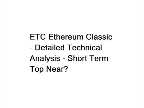 ETC Ethereum Classic - Feb 13 Detailed Technical Analysis - Short Term Top Near?