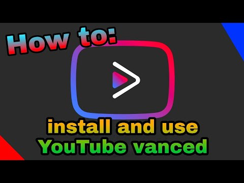 How to: download and use YouTube vanced