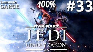 Zagrajmy w Star Wars Jedi: Upadły Zakon PL (100%) odc. 33 - Forteca Inkwizytorów