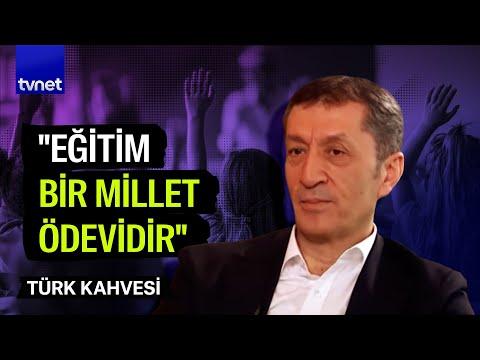 Türk Kahvesi - 04.11.2018 (Milli Eğitim Bakanı Ziya Selçuk)