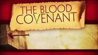 The Blood Covenant Part 1 - John Koe