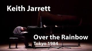 Keith Jarrett - Over the Rainbow (Tokyo 1984) [Restored]