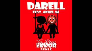Darell Ft. Anuel AA - Tu Peor Error (Oficial Remix)