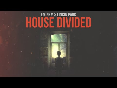 Eminem & Linkin Park - House Divided [After Collision 2] (Mashup)