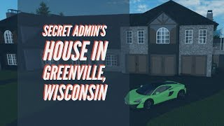 Secret Admin's House In Greenville, Wisconsin | Roblox