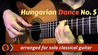 Hungarian Dance No. 5 by J. Brahms (classical guitar arrangeme…