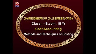 CCE || Cost Accounting - Methods & Techniques of Costing || Live with C. Harathi