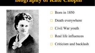 Kate Chopin and The Awakening (Part 1 of 2)
