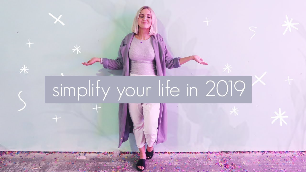 10 Ideas to Live a Minimalist Life in 2019 - New Years Resolution Ideas