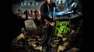 Young Jeezy - Dead or Alive (Trappin