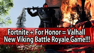 Fortnite + For Honor = Valhall!!  NEW Viking Battle Royale Game!!!