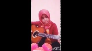 Dygta karena ku sayang kamu cover gitar by Erin