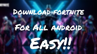 How to Download Fortnite for all Android(not supported device) 2019