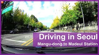 [1080P] Driving in Seoul, Korea - Mangu-dong to Madeul Station (Xiaomi Mijia Car DVR)