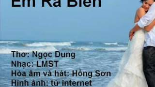Em Ra Biển (Ngọc Dung, Hồng Sơn, LMST)