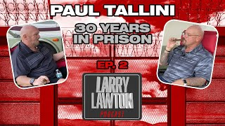 See Ex Convicts Discuss Prison and Criminal Past -  Ex Prison Convict Larry Lawton Podcast | 143 |