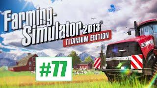 Farming Simulator 2013 #77 - Biopaliwo