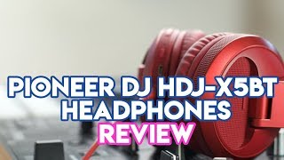 Pioneer DJ HDJ -X5BT Bluetooth Headphones Review - Best Bluetooth Headphones For DJs?