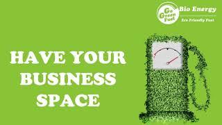 GO GREEN FUEL, Bio Diesel,Bio FuelSet up,Retail outlet,INTRODUCTION