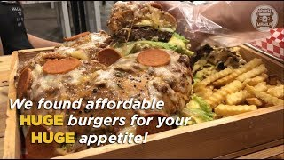 Affordable HUGE burgers for your HUGE appetite!