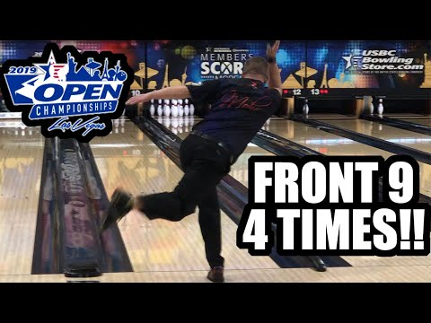FRONT 9 At 2019 USBC Open Championships FOUR TIMES!!