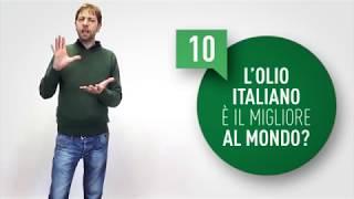 10. L'olio italiano è il migliore del mondo?