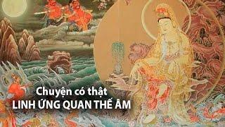 Chuyện có thật Quan Thế Âm Bồ Tát XUẤT HIỆN CỨU NGƯỜI tại núi Hóa Sơn