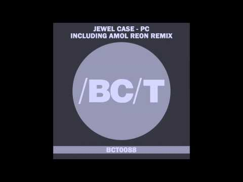 Jewel Case - PC (Amol Reon Remix)