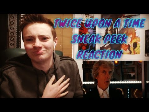 DOCTOR WHO: TWICE UPON A TIME - SNEAK PEEK REACTION