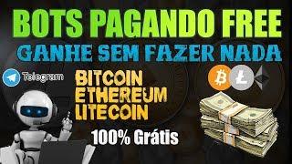 💰 Ganhe Bitcoin │ Ethereum │Litecoin 100% FREE com bots no Telegram│2018│